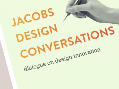 Jacobs Design Conversations