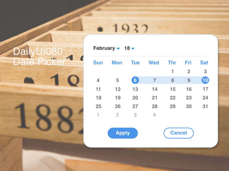 DailyUI080 -  Date Picker