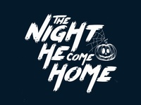 The Night He Come Home