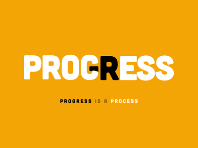 Progress is a process 💪💪💪 lettering graphic state funny logo food web branding app icon vector flat illustration design