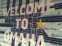 Welcome To Omaha