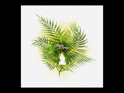 Make A Way (Palm Sunday) devotional palm sunday illustration