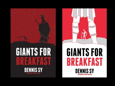 Giants for Breakfast (UNAPPROVED) | Book Covers courage goliath david philippines dennis sy illustration illustrator book cover book