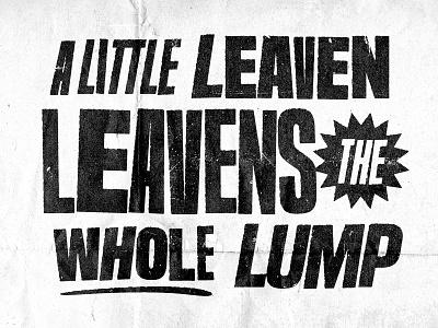 Galatians 5:9 scripture verse galatians print texture bread ad signage leaven