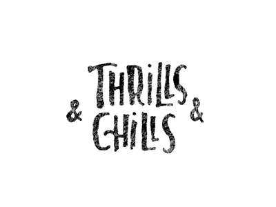 Thrills & Chills