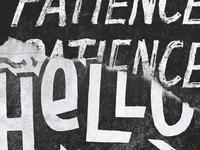 Hello Patience