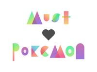 Must Love Pokemon