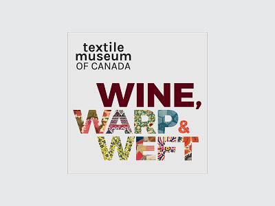 Wine, warp & weft event design design
