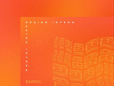 Design Internship @ Barrel typography agency new york design barrel intern internship job