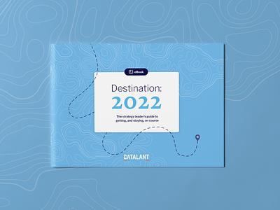 eBook: Destination 2022 print book ebook brand book cover typography graphic design design branding