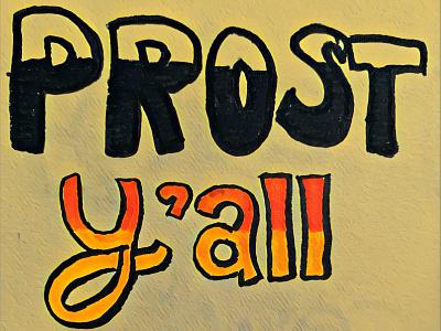 Prost Y'all illustration typography design