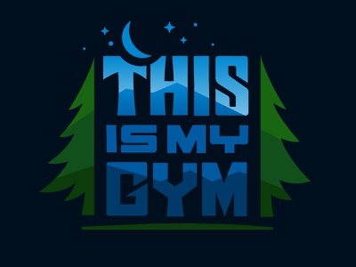 This Is My Gym silhouettes night sky colorado altitude trees mountains outdoors camping hiking