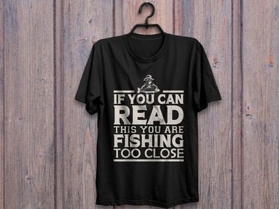 Typography fishing t-shirt design illustration teeshirts t-shirt illustration tshirts t-shirts t-shirt tshirt tshirtdesign t-shirt design tshirt design