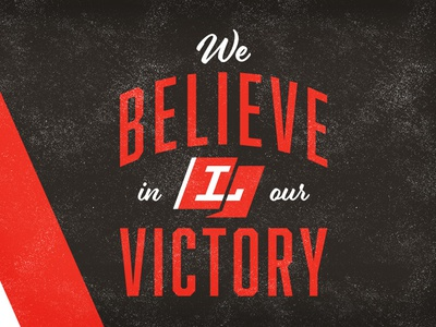 We Believe in our Victory