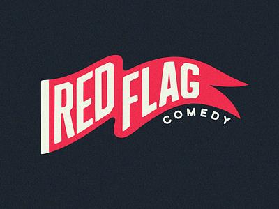 Red Flag Comedy Logo pennant flag typography logotype logodesign illustration design branding funny humor comedy identity branding logo identity