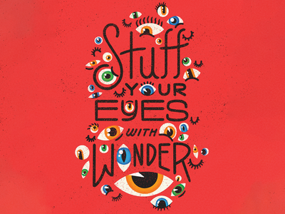 Stuff Your Eyes with Wonder