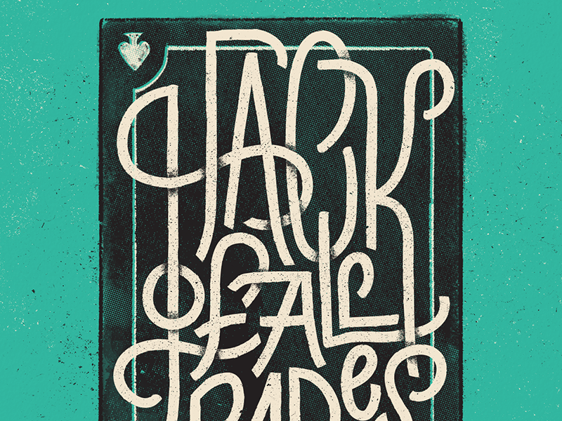 Hack Of All Trades illustration graphic design type lettering font calligraphy handtype hand-lettering typography
