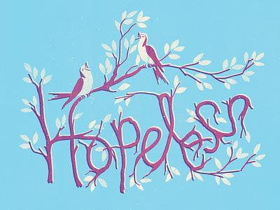 Hopeless vintage doodle illustration calligraphy graphic design font lettering handlettering type typography