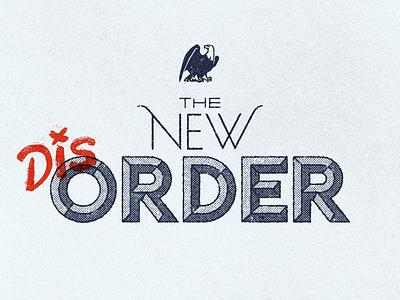 The New Dis-order design font illustration type