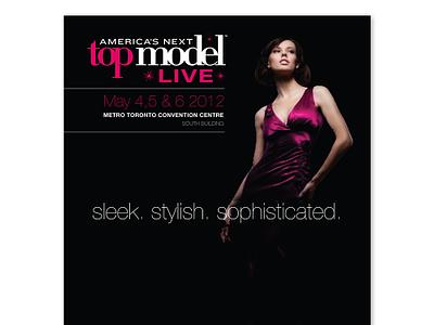 America's Next Top Model Live - Print Ad corporate brand identity identity logo graphic design brand branding design graphic print ad