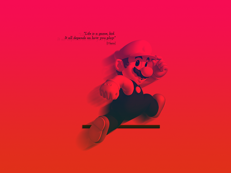Life is a game graphic design personal play type quote tribute super mario mario wallpaper