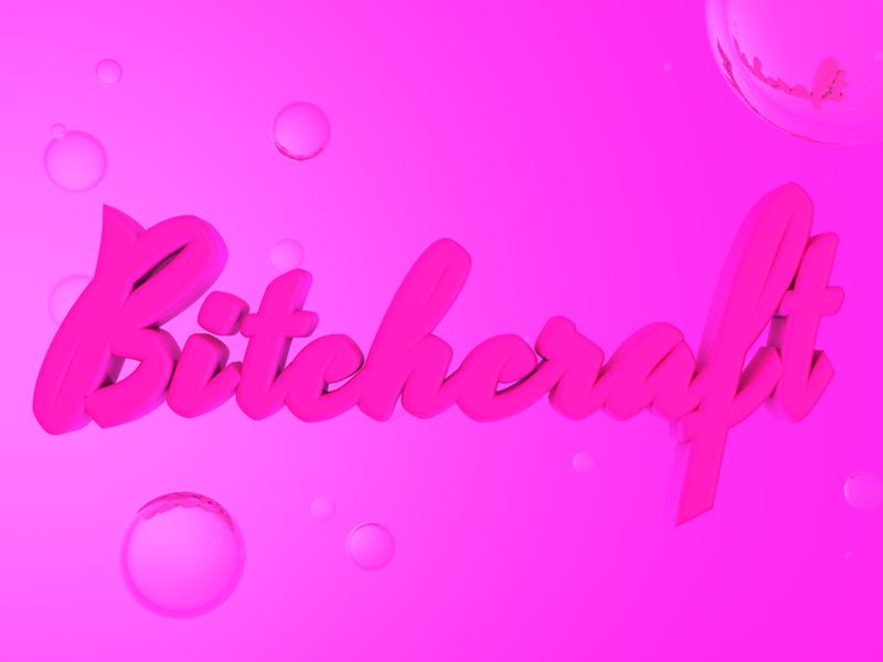 Bitchcraft dribbble