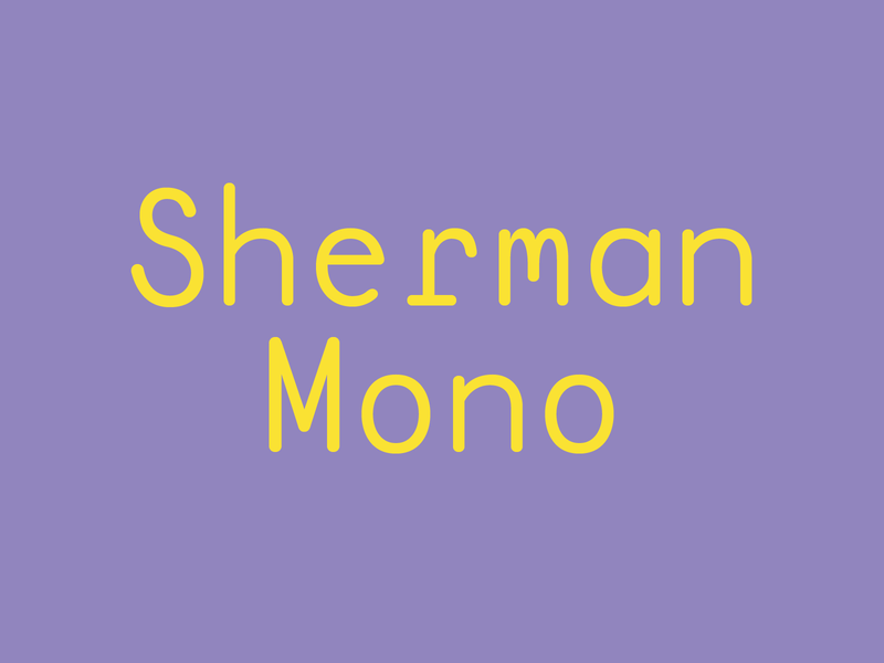 Sherman Mono type design typedesign typeface font design