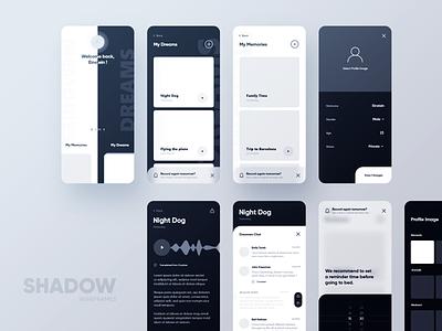 SHADOW app wirefames memories design system app design dreams wirefames app mobile ux ui shadow