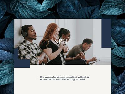 SBH+ Case Study jobs staffing ui behance responsive b2b modern case study web design fashion website ux