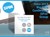 Telco Big Data 2013 Conference SiFox Group