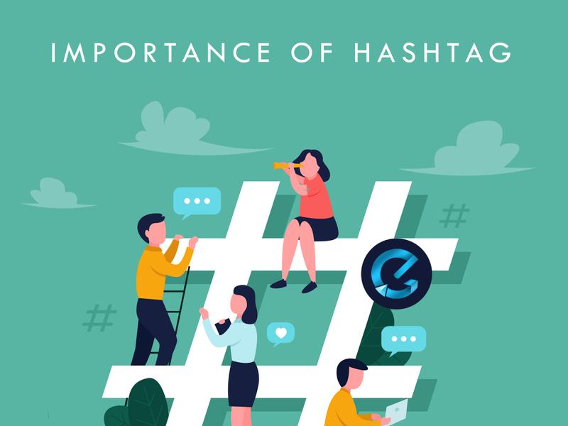 Importance of using a Hashtag. digital marketing company