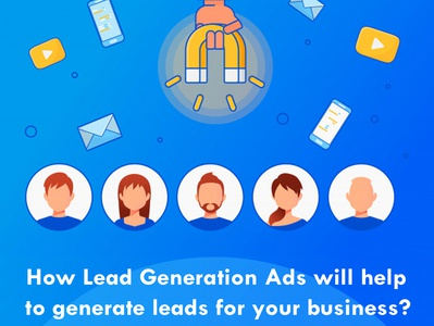 How Lead Generation Ads will help to generate leads digital marketing agency digital marketing company