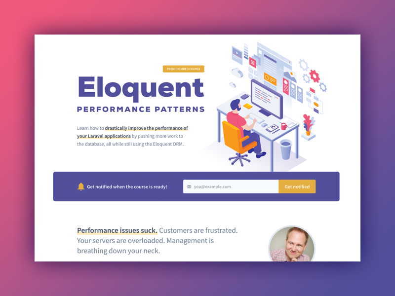 Eloquent Performance Patterns signup form signup sign up database performance php laravel premium video course landing page course