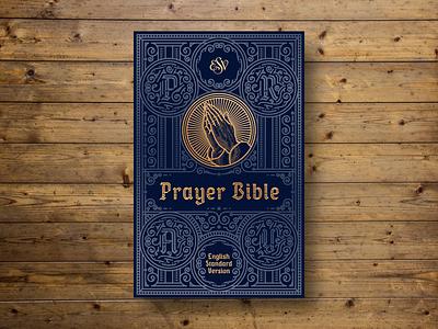 ESV Prayer Bible (Declined Option) book design bible design bible ornament filigree line engraving etching engraving peter voth design
