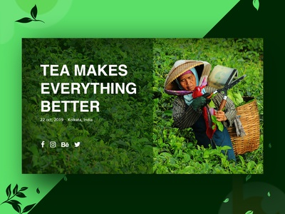 Tea makes life better