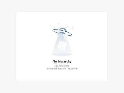 Empty screen hierarchy artwork illustration emptystate ufo null empty screen empty