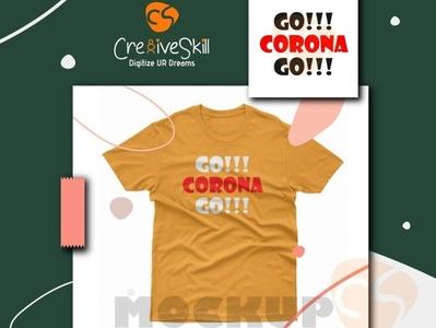 Go corona GO awareness t shirt design highriskcovid19 highriskcovid19 spreadawareness spreadawareness awarenesstshirtdesign corona