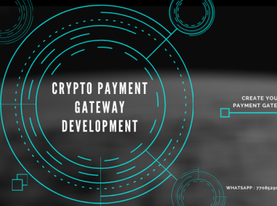 Crypto Payment Gateway Development bitcoin blockchian crypto bitcoin exchange