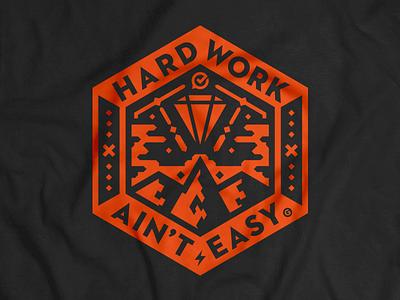 Hard Work Ain't Easy hexagon mountains diamond illustration gospotcheck geometric patch emblem vector tee tshirt t-shirt
