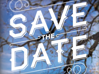 Save the Date Type save the date type typography haymaker