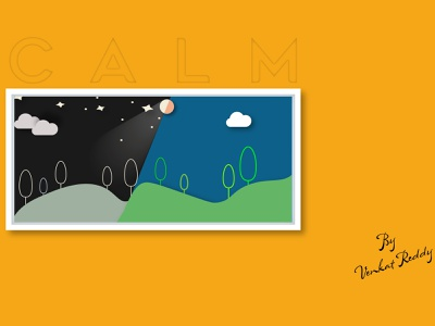 Calm shadows depth impressive ultimate frame greenery nightlife day night memorable futuristic venkat reddy graphicdesign minimal illustration calm
