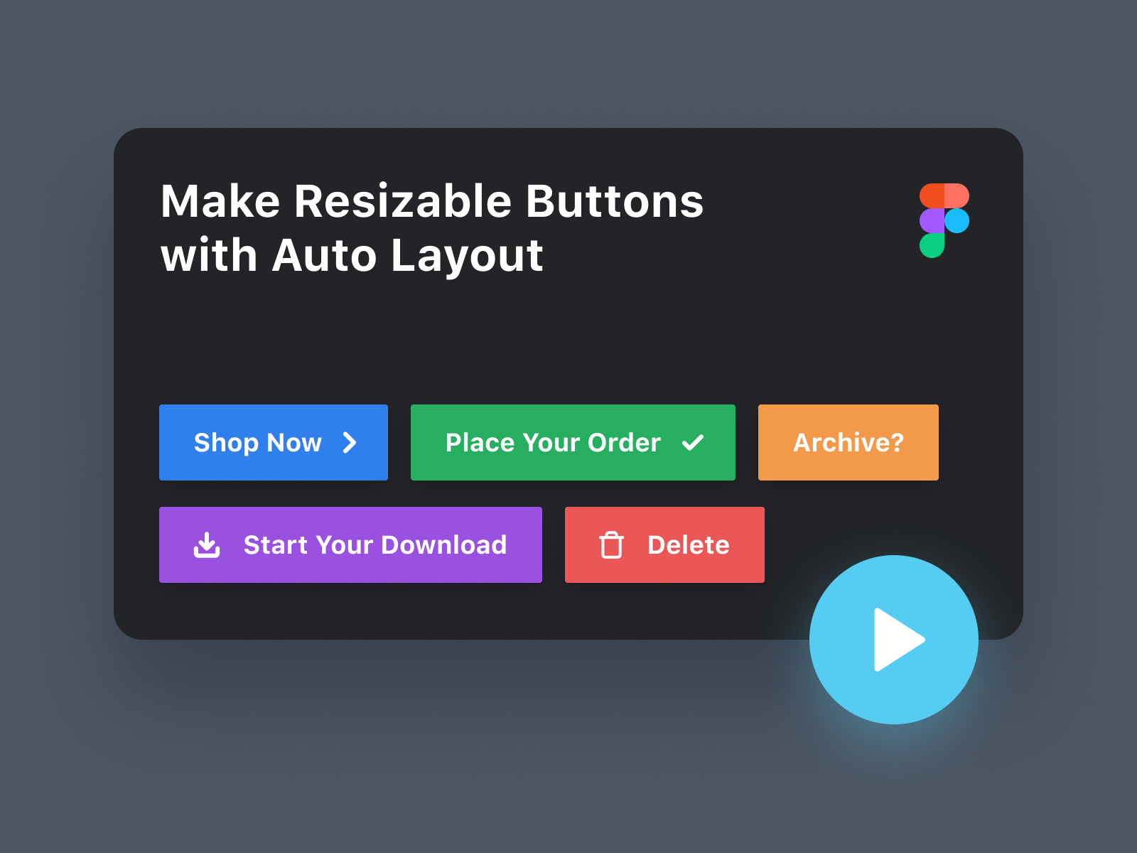 How to Make Resizable Buttons with Auto Layout in Figma