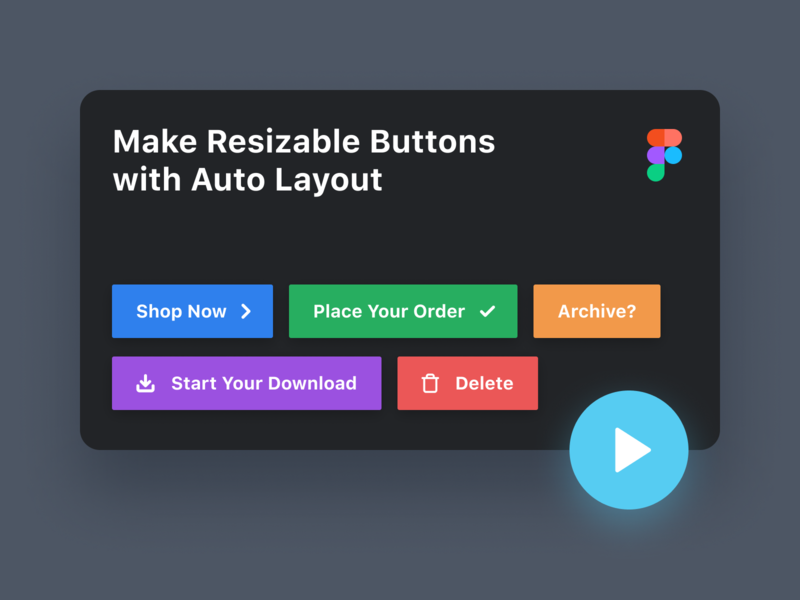 How to Make Resizable Buttons with Auto Layout in Figma thumbnail youtube web design tutorials uiux ui resize button product design product auto layout figma tutorial
