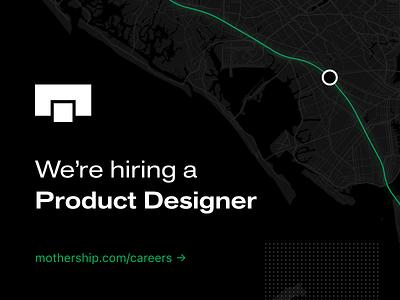 Hiring a Product Designer startup map ux ui mobile ui web design mobile design design system trucking new job job logistics careers product designer product design hiring