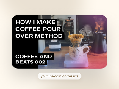 New Video! How I Make Coffee (Pour Over Method) design camera coffee snob method brew pour over influencer figma documentary cinematography videography video youtube youtuber process coffee process coffee cup coffee shop coffee