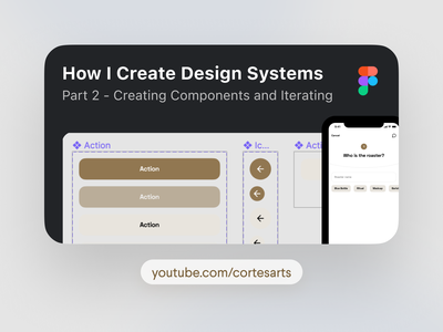 How I Create Design Systems Part 2 vlog youtube thumbnail figma tutorial mobile app app design web design process components figma tutorial video youtuber startup product design ux uiux ui design systems design system