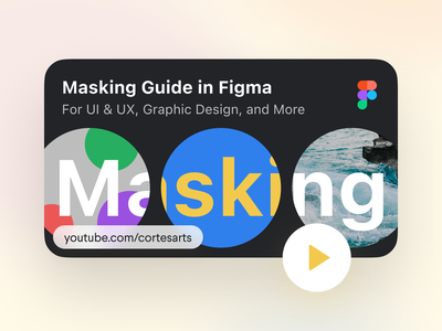 New Video! Guide to Masking in Figma youtuber advanced beginner design tutorial web design ux ui video thumbnail graphic design product design ui design ux design youtube masking in figma masking mask figma guide figma tutorial figma