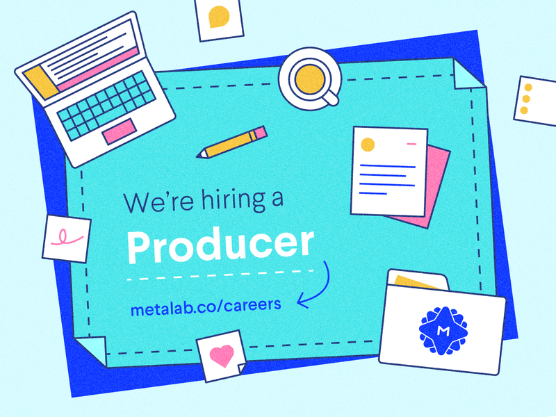 Our Project Management Team is Growing! metalab folder paper coffee laptop desk producer job posting job vector ui illustration icon