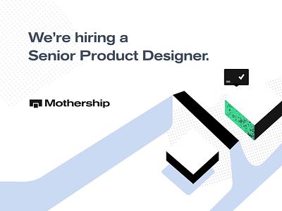 We're Hiring a Senior Product Designer! illustration vector app ui ux product design position career hire looking product designer job posting job startup hiring