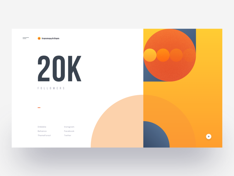 20k Followers :: Tran Mau Tri Tam :: Dribbble ui freebie illustration clean ui design minimal creative dribbble invite giveaway geometry geometric hero header dribbblers dribbble designer web designer tranmautritam achievement 20k dribbble followers dribbble invite